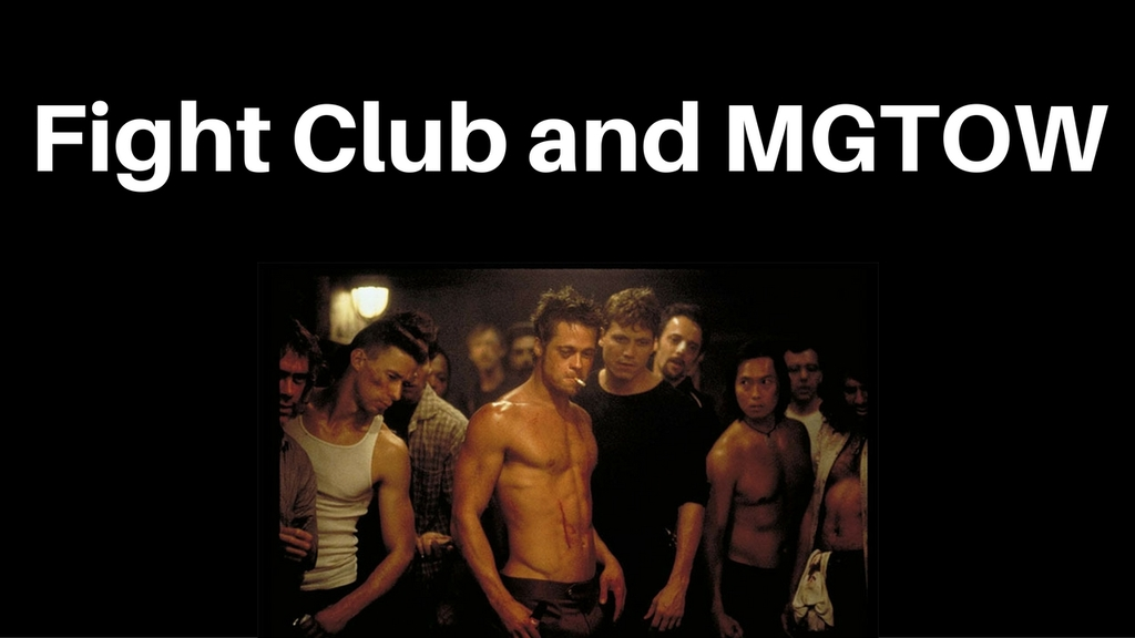 MGTOW and Fight Club