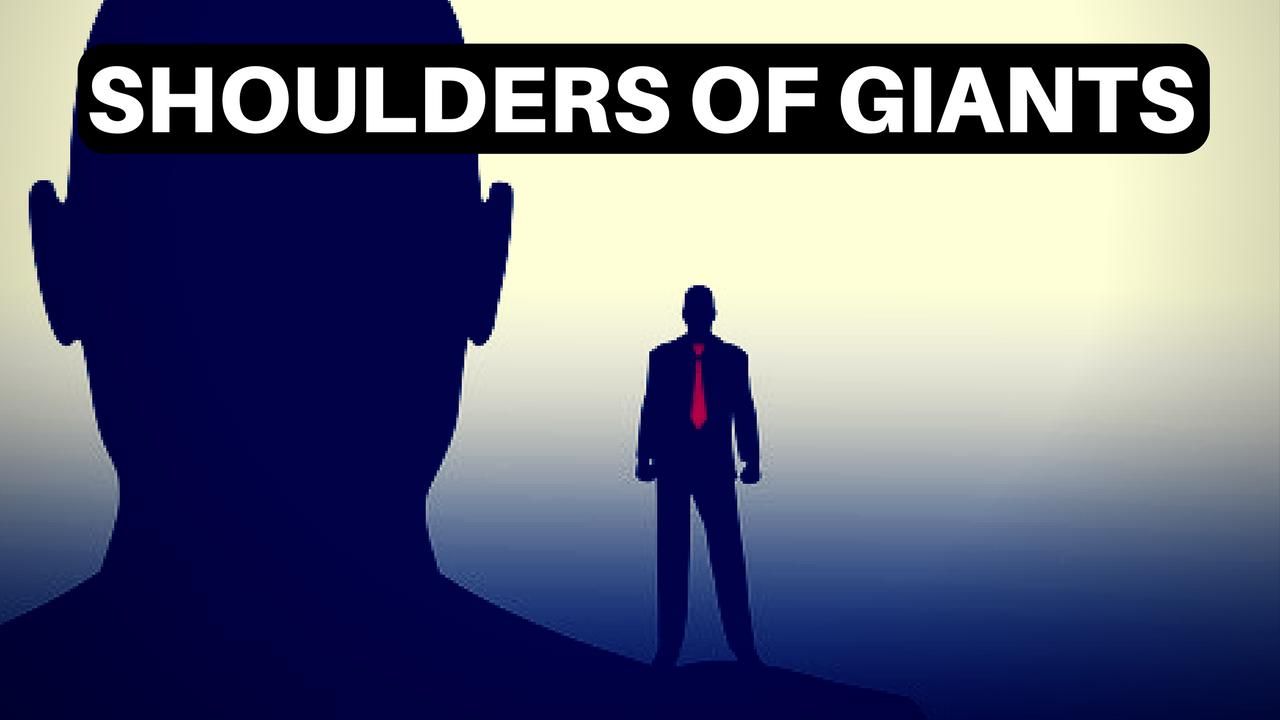 Shoulders Of Giants