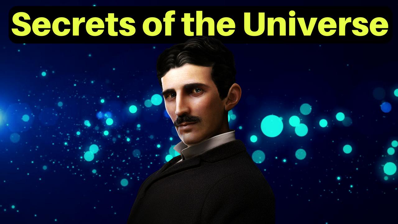 Nikola Tesla Secrets Of The Universe