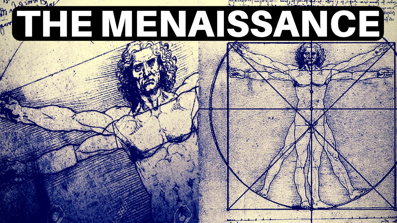The Menaissance