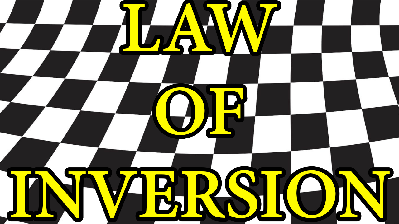 The Law Of Inversion